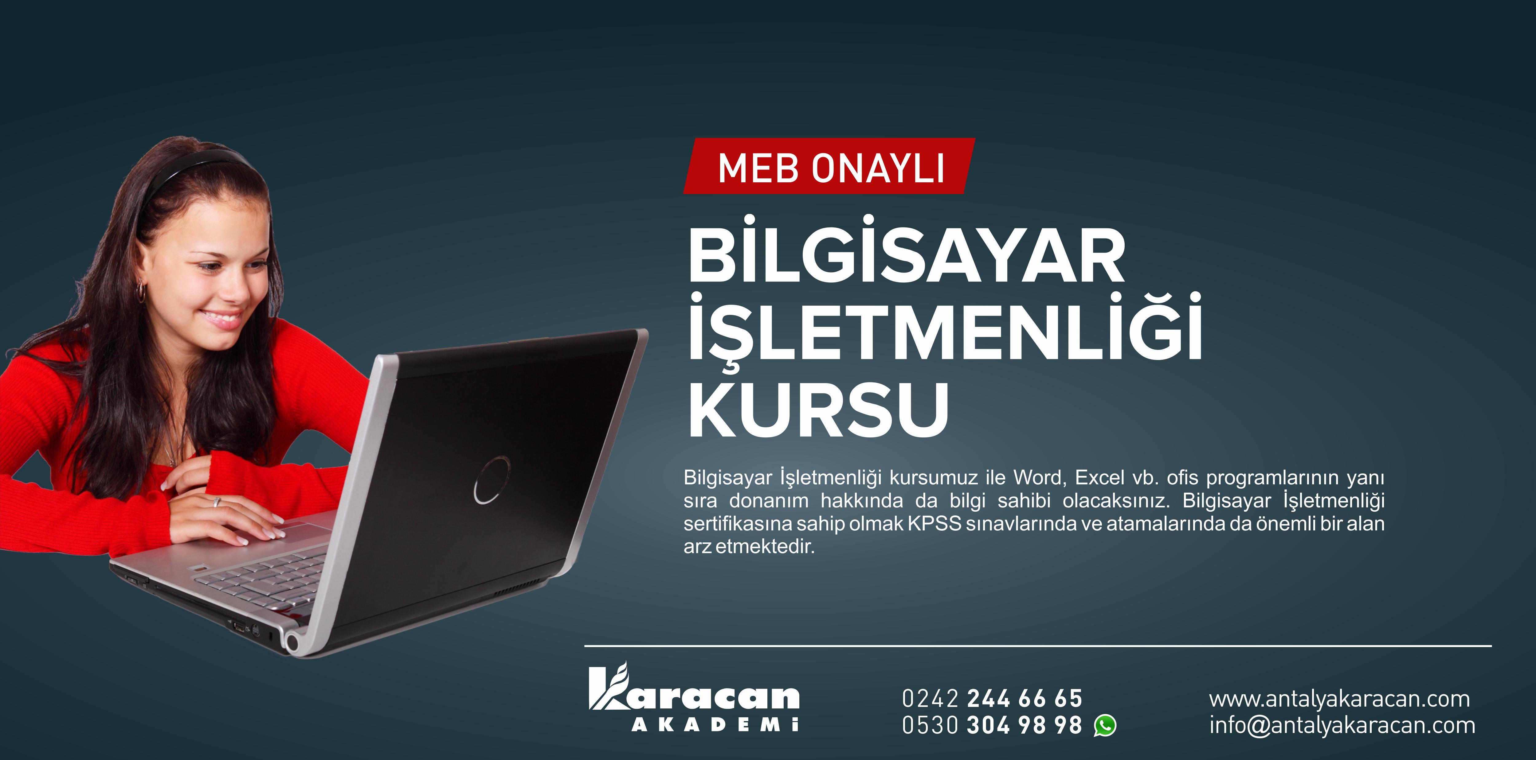 Antalya M.E.B. Onaylı Bilgisayar İşletmenligi Kursu