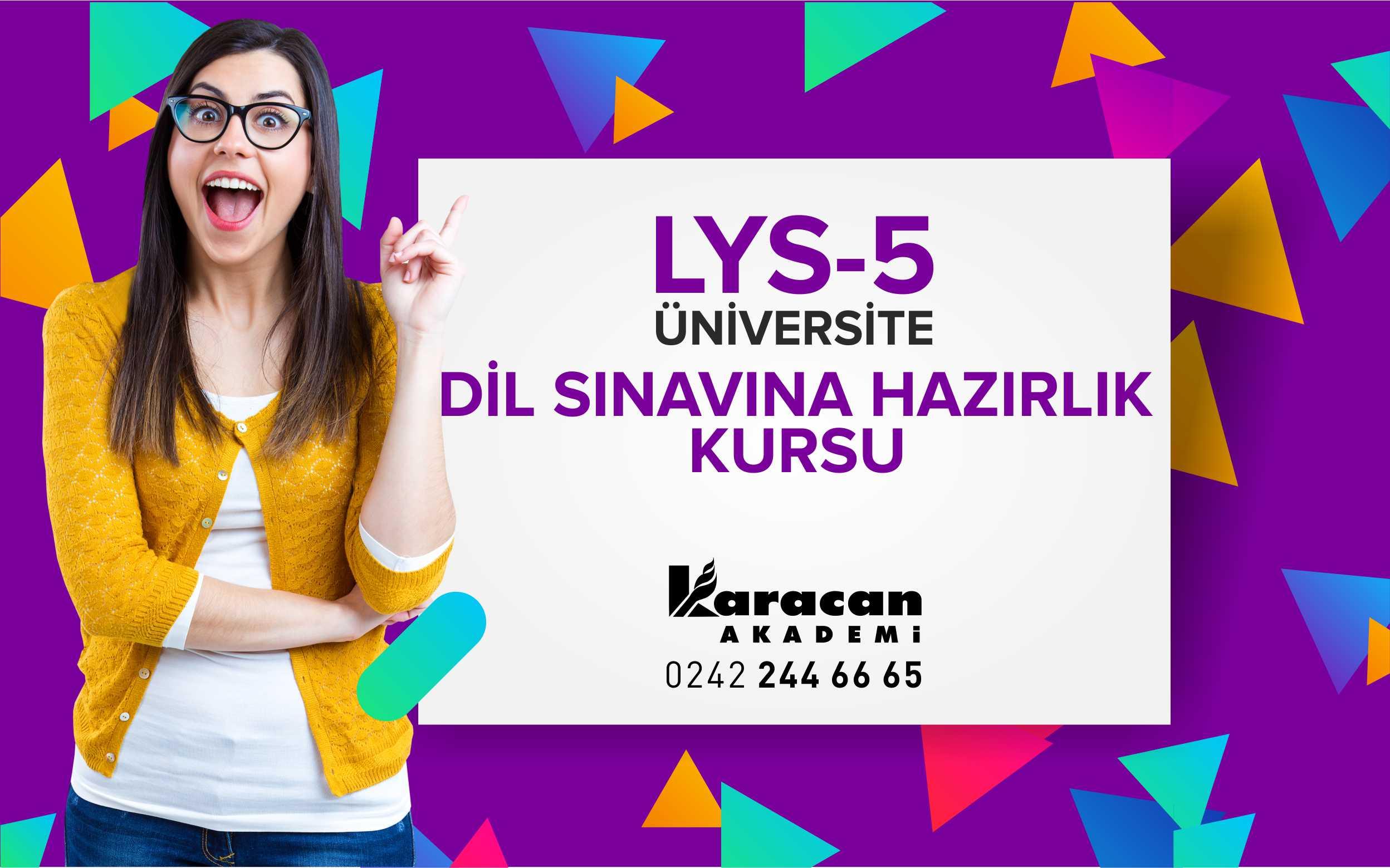 Antalya Üniversite LYS-5 Sınavına Hazırlık Kursu